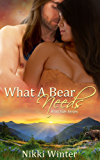 What a Bear Needs (The Wild Side Book 2)
