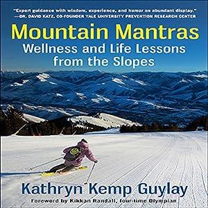 Mountain Mantras Audiobook