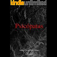 Psicópatas (Spanish Edition): Tercera Edición