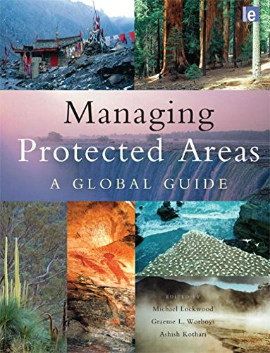 Managing Protected Areas: A Global Guide ()