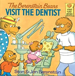 The Berenstain Bears Visit the Dentist (First Time Books(R)) by [Berenstain, Stan, Berenstain, Jan]