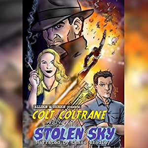 Colt Coltrane and the Stolen Sky Audiobook