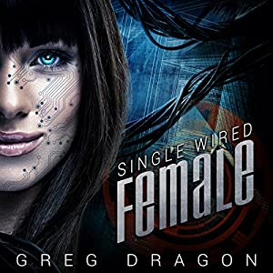 Single Wired Female Audiobook