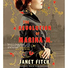 The Revolution of Marina M. Audiobook by Janet Fitch Narrated by Yelena Shmulenson