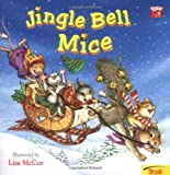 Jingle Bell Mice, Lisa McCue, 0816743800