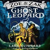 Zoe & Zak and the Ghost Leopard (Volume 1) | Lars Guignard
