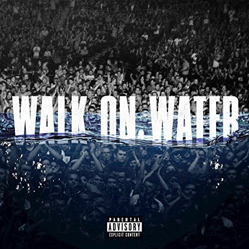 Walk On Water [feat. Beyoncé] ...
