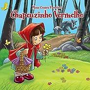 Chapeuzinho Vermelho: meus contos favoritos