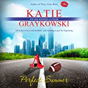 Perfect Summer | Katie Graykowski