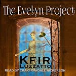 The Evelyn Project | Kfir Luzzatto
