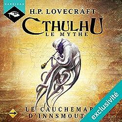 Le Cauchemar d'Innsmouth (Cthulhu - Le mythe 6)