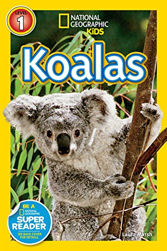 National Geographic Readers: Koalas by National Geographic Children's Books