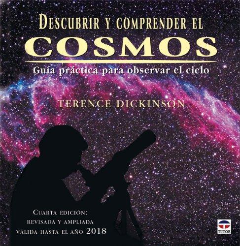 Descargar Libro Descubrir Y Comprender El Cosmos Terence Dickinson