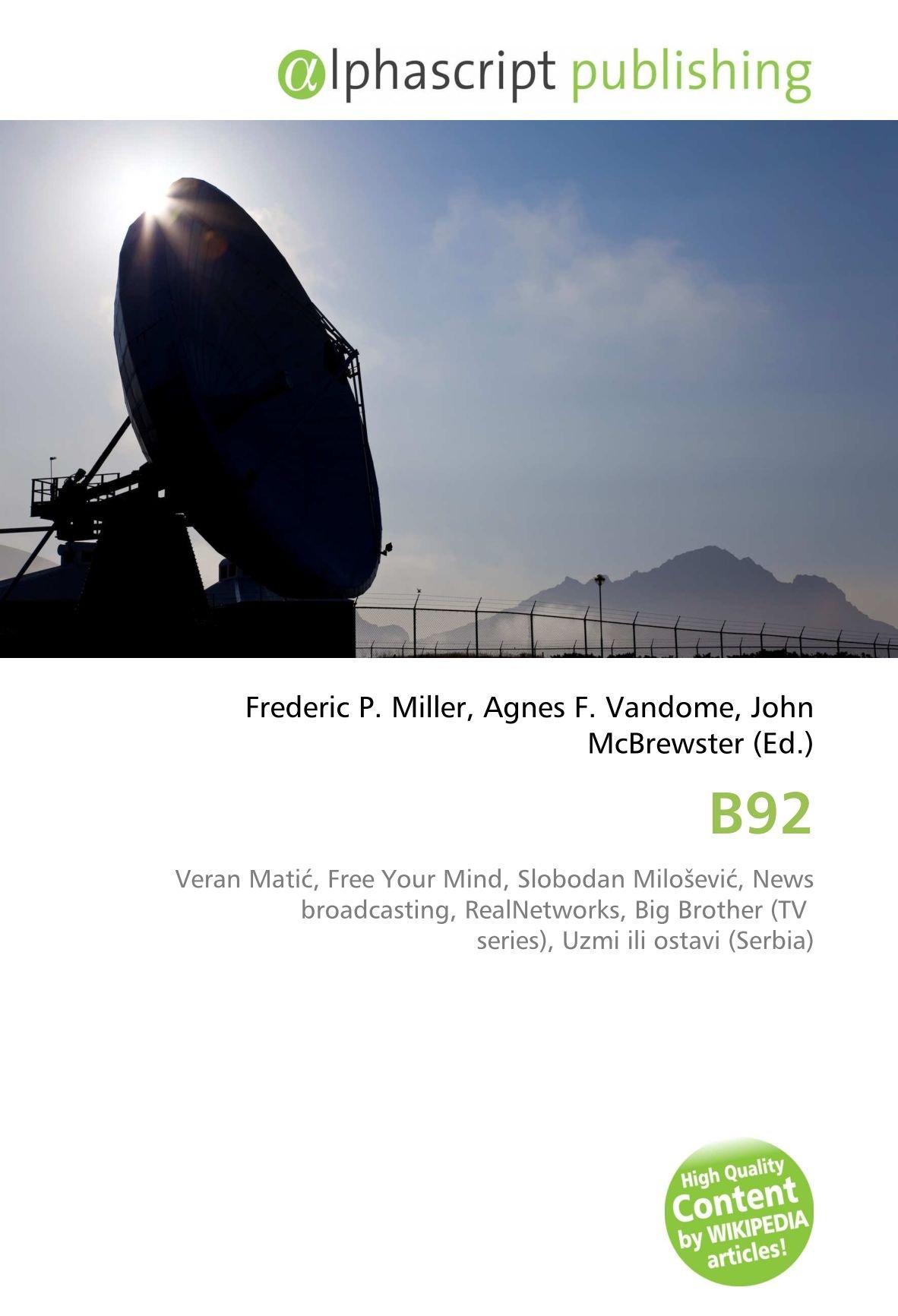 B92: Veran Matić, Free Your Mind, Slobodan Milošević, News ...