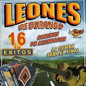 Amazon.com: Caminos De Michoacan: Leones De Durango: MP3