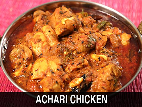 Achari Chicken Recipe - Chicken in Indian Pickle Spices