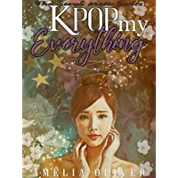 K-Pop my Everything (Seoul Mate Series Book 3) (English Edition)