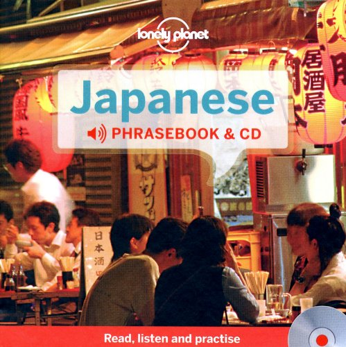 Lonely Planet Japanese Phrasebook and Audio CD (Lonely Planet Phrasebooks) ()