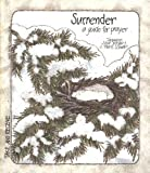Surrender, Jacqueline Syrup Bergan and S. Marie Schwan, 0884891712