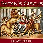 Satan's Circus   Eleanor Smith
