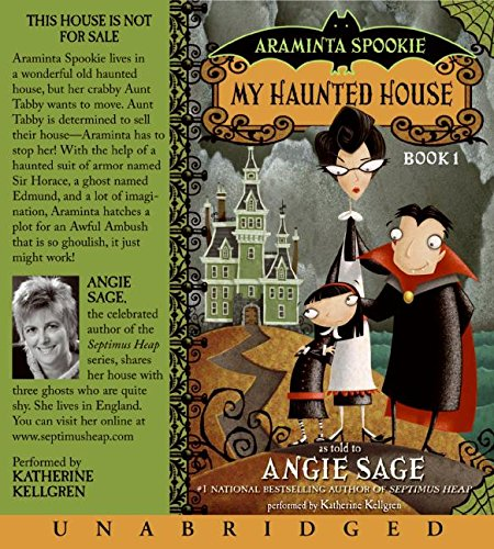 Read Online Araminta Spookie (My Haunted House/ The Sword in the Grotto) pdf epub