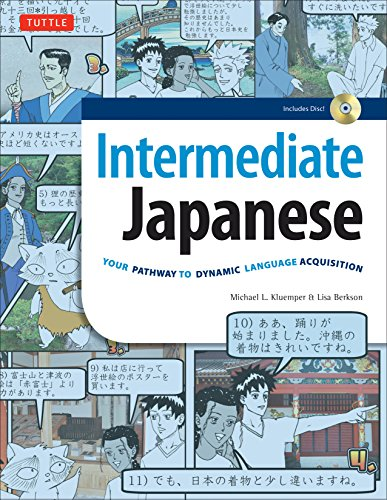 Intermediate Japanese Textbook: Your Pathway to Dynamic Language Acquisition: Learn Conversational Japanese, Grammar, Kanji & Kana: Audio CD Included by Tuttle Publishing