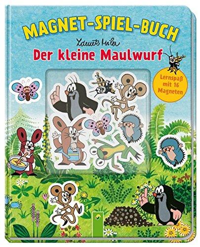 Der kleine Maulwurf Magnet-Spiel-Buch: Mit 16 tollen Magneten