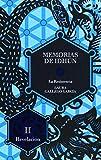 img - for La resistencia: Revelacion / Resistance: Revelation (Memorias De Idhun / Memoirs of Idhun) (Spanish Edition) book / textbook / text book