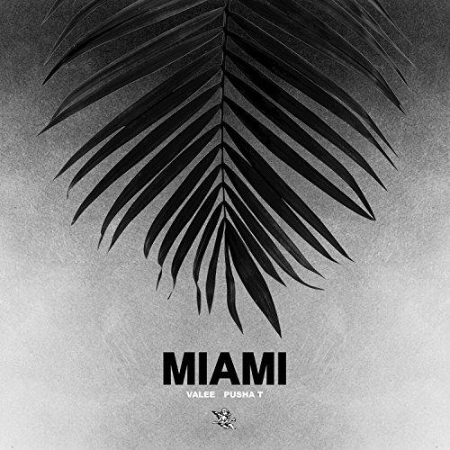 Miami [feat. Pusha T] [Explicit]