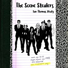 The Scene Stealers Audiobook by Ian Thomas Healy Narrated by Summer Jo Swaine