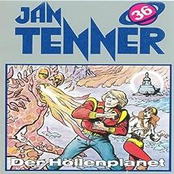 Der Höllenplanet (Jan Tenner Classics 36)