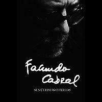 Facundo Cabral: Sus últimos correos (Mundos raros nº 4)