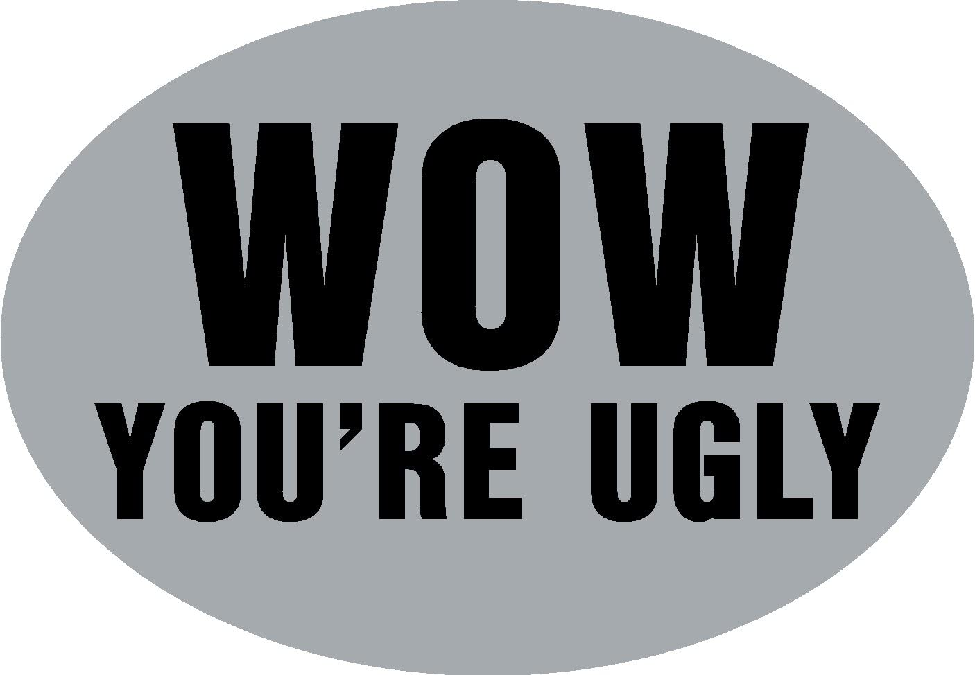 Knockout 568H Wow Youre Ugly Hitch Cover