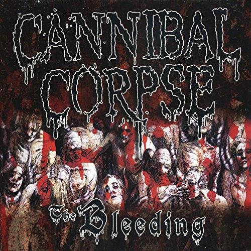 Cannibal Corpse: The Bleeding-Reissue (Audio CD)