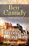 Throne of Llewyllan (The Chronicles of Zanthora: Book Two)