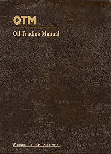 Download Oil Trading Manual: A Comprehensive Guide to the Oil Markets Pdf