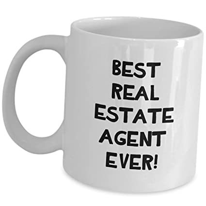 Best Real Estate Agent Ever Coffee Mug Gifts
