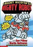 Ricky Ricotta's Giant Robot, Dav Pilkey, 0613222679