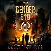 The Gender End: The Gender Game, Book 7 | Bella Forrest