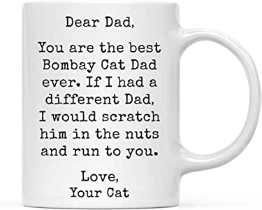 Funny Mug Funny Dad 11oz. Coffee Mug Gag Gift, Best Bombay Cat Dad, Scratch in Nuts and Run to You, 1-Pack, Cat Lover's Christmas Birthday Ideas, Includes Gift Box