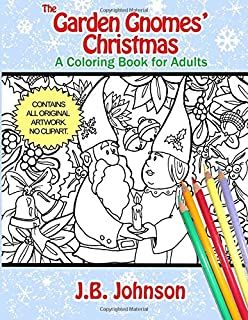 The Garden Gnomes Christmas A Coloring Book For Adults Chroma Tome