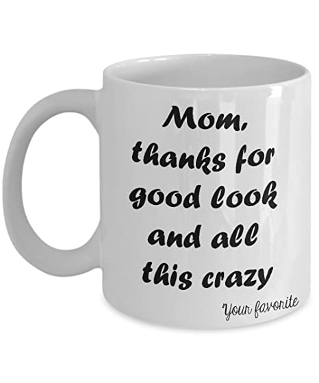Funny Coffee Mug Top Birthday Gifts For Mom Best Unique