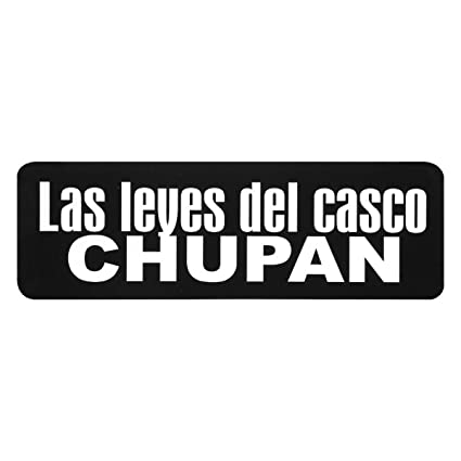 "Las leyes del casco CHUPAN, Motorcycle HELMET Sticker Decal - 4"" ..."