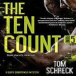The Ten Count (Duffy Dombrowski) (Volume 5)   Tom Schreck