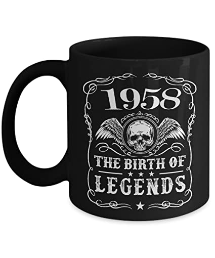 Black Coffee Mug 15oz Birthday Gift For Guy Born In 1958 The Birth Of Legend Gifts Or Souvernir Your Friends Relatives Beloved Mom