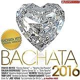 Bachata 2016 (30 Bachata Hits - Urbana y Romantica)