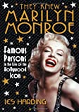 They Knew Marilyn Monroe, Les Harding, 0786466375
