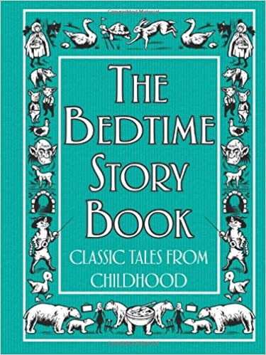 The Bedtime Story Book: Classic Tales from Childhood: Amazon