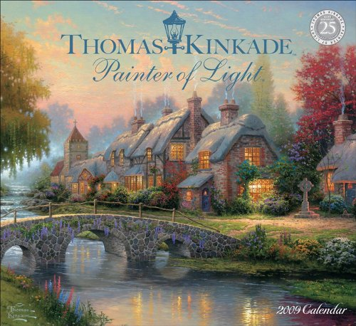 Thomas Kinkade Painter Of Light?: 2009 Wall Calendar