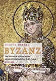 Byzanz: Die erstaunliche Geschichte eines mittelalterlichen Imperiums